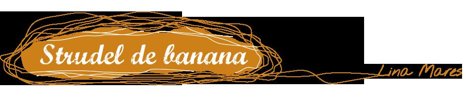 Strudel de Banana